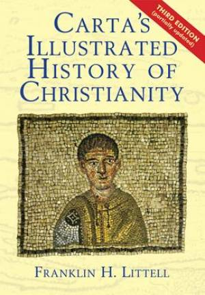 Carta's IIIustrated History of Christianity