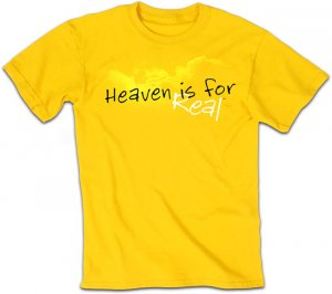 Heaven Is For Real T Shirt: Adult Medium