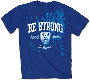 Be Strong T Shirt: Blue, Adult Medium