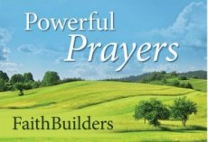 Prowerful Prayers Faithbuilders