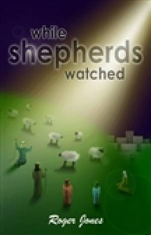 While Shepherds Watched Cass