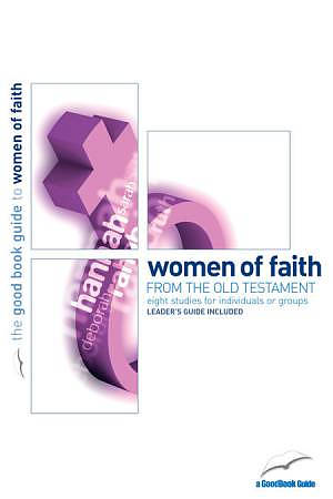 Women of Faith : 8 women of the Old Testament Pack of 6