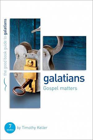 Galatians : Gospel Matters Pack of 6