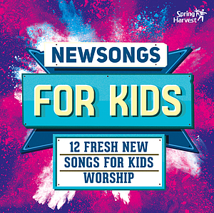 Spring Harvest Newsongs For Kids CD