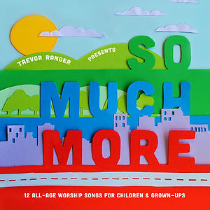 Trevor Ranger Presents So Much More CD
