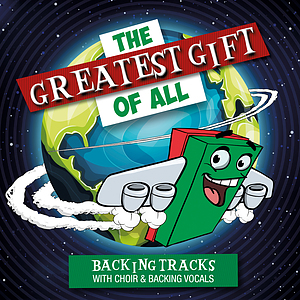 The Greatest Gift Of All (Backing Tracks: With Children's Choir & Backing Vocals) a talk by Various Artists