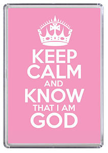 Keep Calm and Know God Pink Magnet