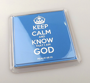 Keep Calm and Know God Blue Coaster