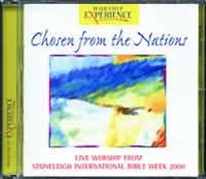 Chosen from the Nations - Stoneleigh '00