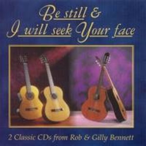 Be Still/I Will Seek Your Face