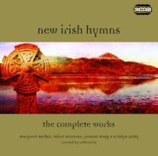 New Irish Hymns: The Complete Works