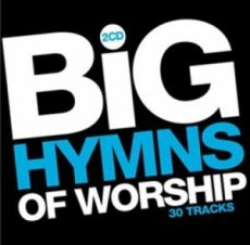 Big Hymns Of Worship