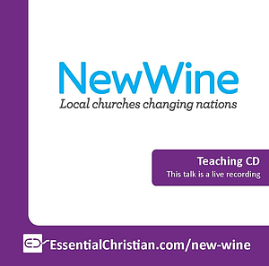Session 6 a talk from New Wine