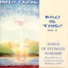 Who Is This? Volume 2 - Songs Of Intimate Worship CD