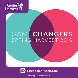 Game Changers - Business a talk from Spring Harvest