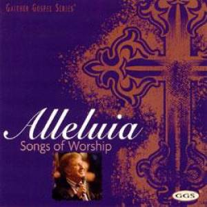 Alleluia: Songs Of Worship CD