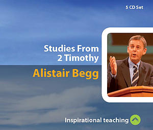 Studies From 2 Timothy a series of talks by Rev Alistair Begg