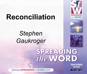 Reconciliation a series of talks by Rev Stephen Gaukroger