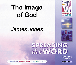 The Image Of God a series of talks by Rt Revd James Jones