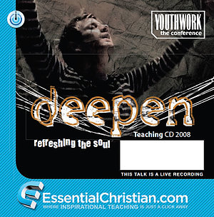 Deepen a series of talks from Youthwork the Conference