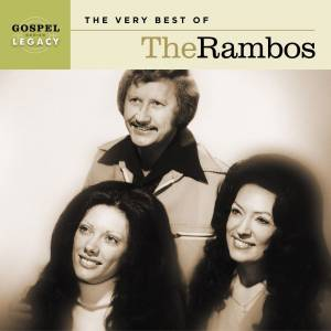 Gospel Legacy Series: The Very Best of the Rambos