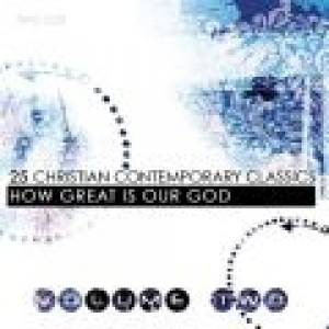 25 Christian Contemporary Classics Volume 2 - How Great Is Our God CD