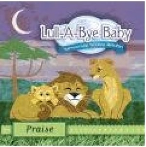 Lullabye Baby Praise CD