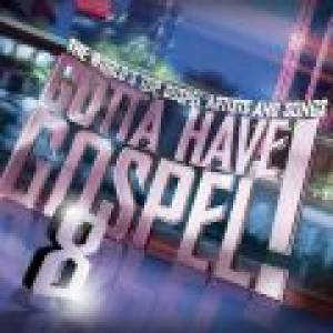 Gotta Have Gospel 8 2cd Plus Dvd