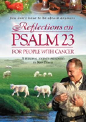 Reflections On Psalm 23 For People With Cancer DVD