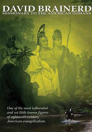 David Brainerd: Missionary To The American Indians DVD