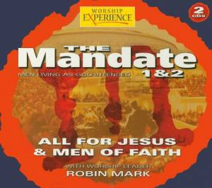 All for Jesus/Men of Faith - Mandate
