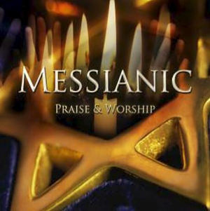 Messianic Praise & Worship