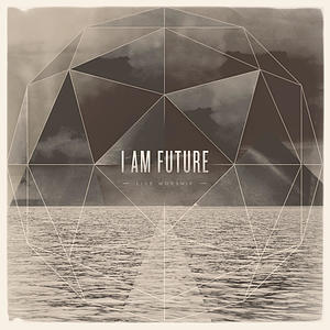 I Am Future CD
