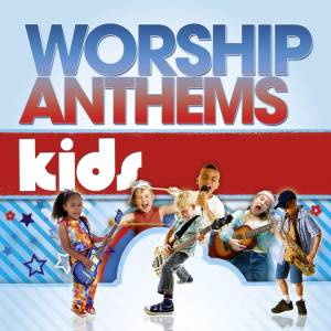 Worship Anthems Kids 2Cds