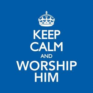 Keep Calm & Worship Him Cd