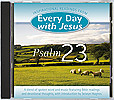 Every Day With Jesus Spoken Word CD  Psalm 23