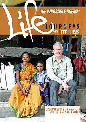 The Impossible Dream? Life Journeys DVD Course