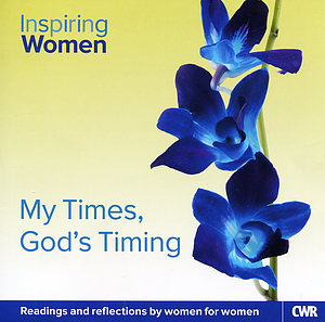 Inspiring Women Every Day: My Times, God's Timing