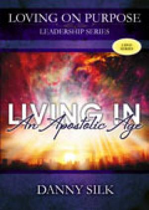 Loving On Purpose: Living In An Apostolic Age 2DVDs