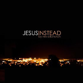 Jesus Instead CD