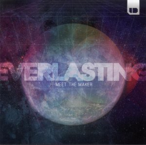 Everlasting - Meet The Maker CD