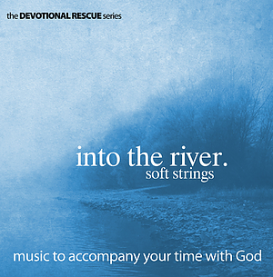 Into The River - Soft Strings