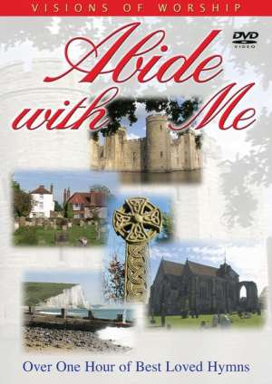 Visions Of Worship - Abide With Me DVD