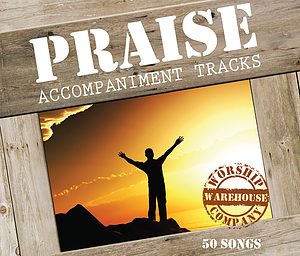 Praise Accompaniment Tracks