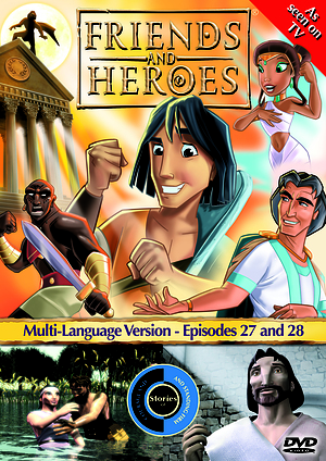 Friends and Heroes Episode 27-28