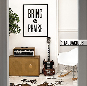 Bring The Praise CD