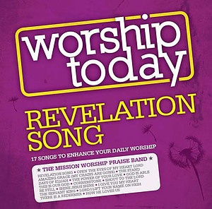 Worship Today: Revelation Song CD