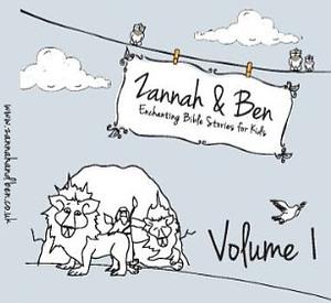 Enchanting Bible Stories For Kids CD : Zannah & Ben Volume 1