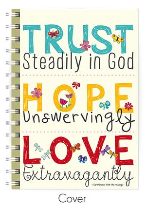 Trust, Hope, Love A5 Notebook