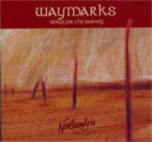 Waymarks: Songs For the Journey CD